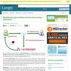 MailStamper para certificar el envío de un correo electrónico Loogic