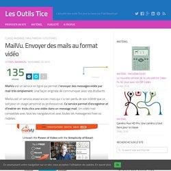 MailVu. Envoyer des mails au format vidéo