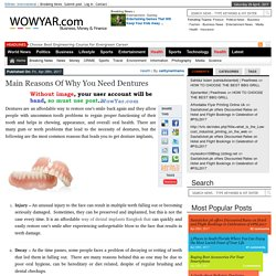 Main Reasons of why you need Dentures – WowYar