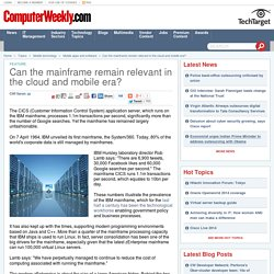 Can the mainframe remain relevant in the cloud and mobile era?