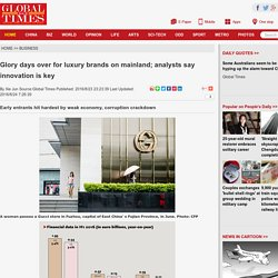 Glory days over for luxury brands on mainland; analysts say innovation is key