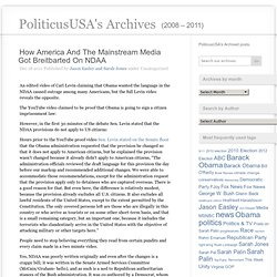How America And The Mainstream Media Got Breitbarted On NDAA