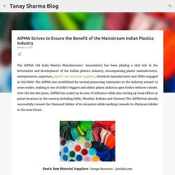 AIPMA Strives to Ensure the Benefit of the Mainstream Indian Plastics Industry