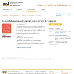 17305IIED: Stories of change: mainstreaming biodiversity and development