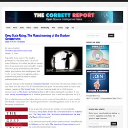 Deep State Rising: The Mainstreaming of the Shadow Government