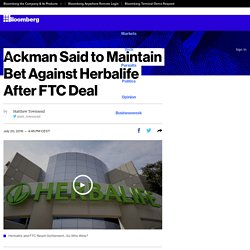 Ackman Said to Maintain Bet Against Herbalife After FTC Deal