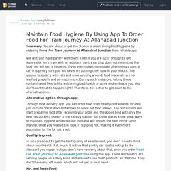 Maintain Food Hygiene By Using App To Order Food For Train Journey At Allahabad Junction