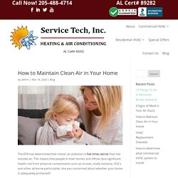 How to Maintain Clean Air in Your Home - Service Tech HVAC