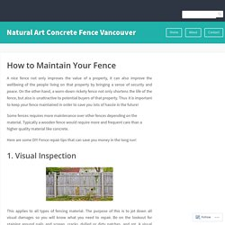 How to Maintain Your Fence – Natural Art Concrete Fence Vancouver