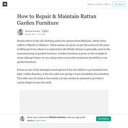 How to Repair & Maintain Rattan Garden Furniture