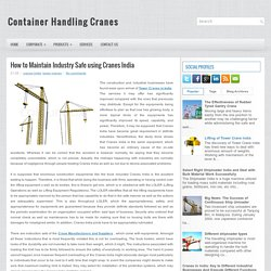 How to Maintain Industry Safe using Cranes India ~ Container Handling Cranes
