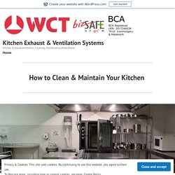 How to Clean & Maintain Your Kitchen