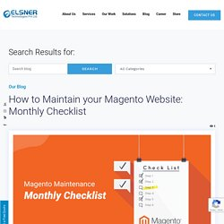 How to Maintain your Magento Website: Monthly Checklist