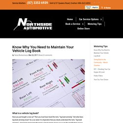 Know Why You Need to Maintain Your Vehicle Log Book - Northside Automotive
