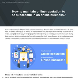 How to maintain online reputation to be successful in an online business?
