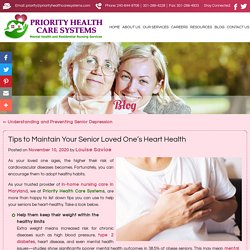 Tips to Maintain Your Senior Loved One's Heart Health