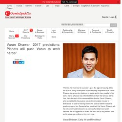Varun Dhawan Astrological Predictions for the Year 2017