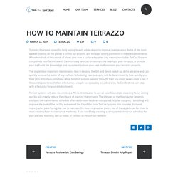 How to Maintain Terrazzo - A Must Know