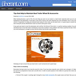 Tips that Help to Maintain Boat Trailer Wheel & Accessories