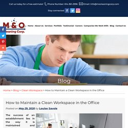 How to Maintain a Clean Workspace in the Office