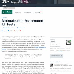Maintainable Automated UI Tests