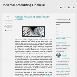 Get well maintained accounting by experts