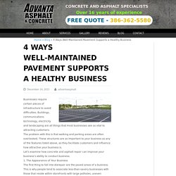 4 Ways Well-Maintained Pavement Supports a Healthy Business