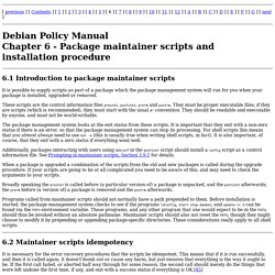Debian Policy Manual - Package maintainer scripts and installation procedure