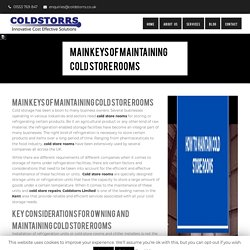 Main Keys of Maintaining Cold Store Rooms