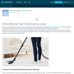 5 Most Effective Tips For Maintaining Carpet