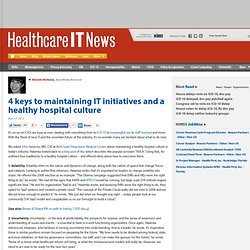 4 keys to maintaining IT initiatives and a healthy hospital culture