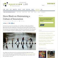 Steve Blank on Maintaining a Culture of Innovation