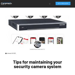 Tips for maintaining your security camera system
