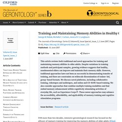 Training and Maintaining Memory Abilities in Healthy Older Adults: Traditional and Novel Approaches