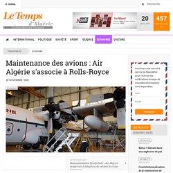 Maintenance des avions : Air Algérie s'associe à Rolls-Royce