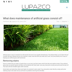 What does maintenance of artificial grass consist of?