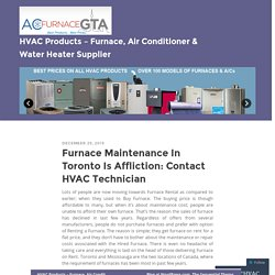 Furnace Rental – An Essential Heat Technology Required in Mississauga
