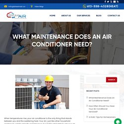 What Maintenance Does An Air Conditioner Need?