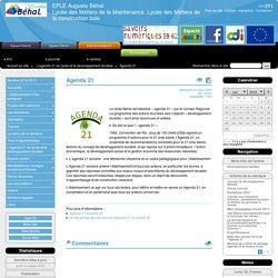 Agenda 21 - EPLE Auguste Béhal Lycée des Métiers de la Maintenance. Lycée des Métiers de la construction bois