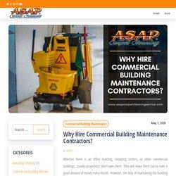 Why Hire Commercial Building Maintenance Contractors?