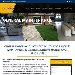 General Maintenance Services in Uxbridge