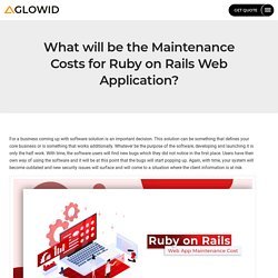 What will be the Maintenance Costs for Ruby on Rails Web Application?