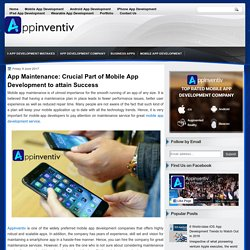 App Maintenance: Crucial Part of Mobile App Development to attain Success - AppInventiv - Top Rated App Development Company