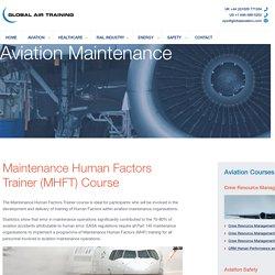 Maintenance Human Factors Instructor Course