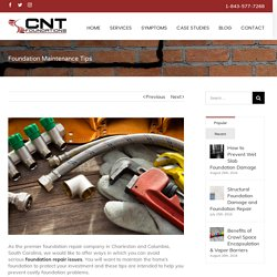 Foundation Repair & Maintenance Tips - CNT Foundations