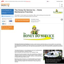 The Honey Do Service Inc. Franchise, Home Maintenance franchises