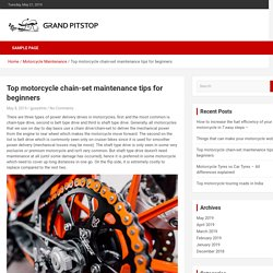 Top motorcycle chain-set maintenance tips for beginners - grandpitstop