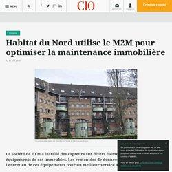 Habitat du Nord utilise le M2M pour optimiser la maintenance immobilière
