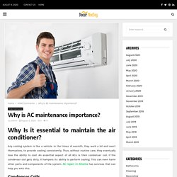 Why is AC maintenance importance?