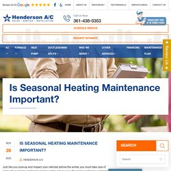 Is Seasonal Heating Maintenance Important?